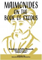 Maimonides on the Book of Exodus [Hardcover]