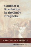 Conflict and Resolution in the Early Prophets [Paperback]