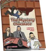 The Mystery Chocolate Comic Story [Hardcover]