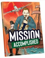 Mission Accomplished Comic Story [Hardcover]