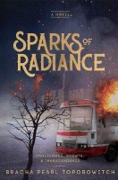 Sparks Of Radiance [Hardcover]