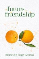 The Future Of Friendship [Hardcover]