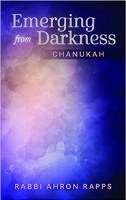 Emerging From Darkness Chanukah [Hardcover]