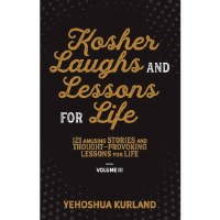 Kosher Laughs and Lessons for Life Volume 3 [Hardcover]