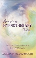 Amazing Hypnotherapy Tales [Hardcover]