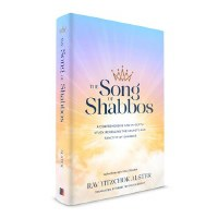 The Song of Shabbos [Hardcover]