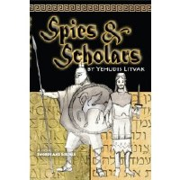 Spies and Scholars [Paperback]