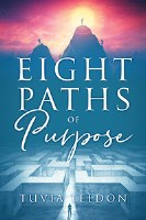 Eight Paths of Purpose [Paperback]