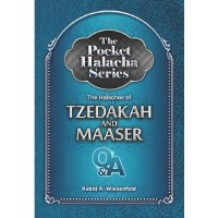 The Pocket Halacha Series: The Halachos of Tzedakah and Maaser [Paperback]