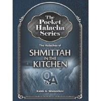 The Pocket Halacha Series Halachos of Shmittah in the Kitchen [Paperback]