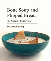 Bone Soup and Flipped Bread Cookbook [Hardcover]
