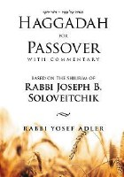 Haggadah for Passover - Rabbi Joseph B. Soloveitchik [Hardcover]