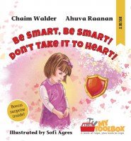 Be Smart, Be Smart! Don't Take It To Heart! [Hardcover]