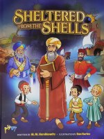 Sheltered From The Shells Comic Story [Hardcover]