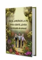 En El Jardin De La Fe Para Gente Joven [Hardcover]