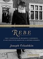 REBE Rabbi Menachem Mendel Schneerson Spanish Edition [Paperback]
