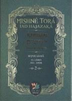 Rambam Mishne Tora Iad Hajazaka sefer Ahava Volume 2 Spanish [Hardcover]