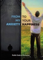 From My Anxiety To Your Happiness [Hardcover]
