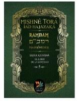 Mishnah Torah Rambam Sefer Kedushah Spanish Edition [Hardcover]