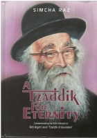 A Tzaddik for Eternity [Hardcover]