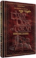 A Daily Dose Of Torah Series 1 Volume 1 Weeks of Bereishis through Vayeira [Hardcover]