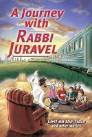 A Journey with Rabbi Juravel Volume 1 [Hardcover]