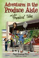 Adventures in the Produce Aisle [Hardcover]