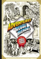 Adventures with Rebbe Mendel The World's Greatest Teacher! [Hardcover]