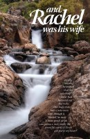 And Rachel Was His Wife [Hardcover]