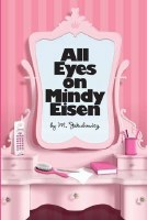 All Eyes on Mindy Eisen [Hardcover]