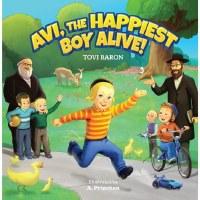 Avi, The Happiest Boy Alive! [Hardcover]