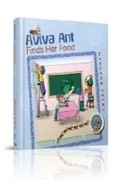 Aviva Ant Finds Her Food - Animal Kingdom Series #1 [Hardcover]