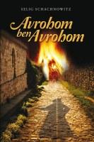 Avrohom Ben Avrohom [Hardcover]