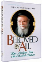 Beloved by All: Rav Avraham Pam