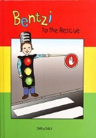 Bentzi to the Rescue [Hardcover]