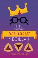 The (unofficial) Muggle Megillah [Paperback]