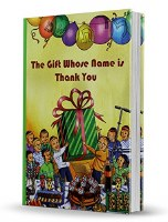 The Gift Whose Name Is Thank You [Hardcover]