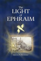 The Light of Ephraim [Hardcover]