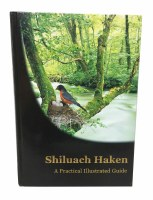 Shiluach Haken Illustrated Guide Hebrew and English [Hardcover]