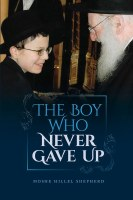 The Boy Who Never Gave Up [Hardcover]