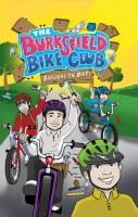 The Burksfield Bike Club: Book 3 - Builders on Bikes [Paperback]
