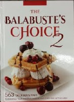The Balabuste's Choice Kosher Cookbook Volume 2 [Hardcover]