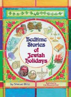 Bedtime Stories of Jewish Holidays [Hardcover]