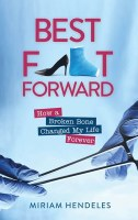 Best Foot Forward [Hardcover]