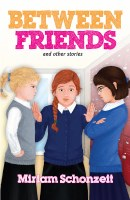 Between Friends and Other Stories [Paperback]