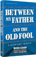Between My Father and the Old Fool - Paperback
