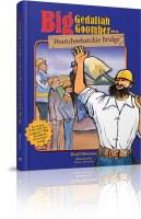 Big Gedaliah Goomber and the Hootcheehatchie Bridge [Hardcover]