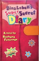 Bina Lobell's Super Secret Diary [Paperback]