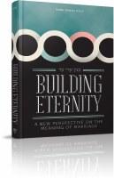 Buiding Eternity