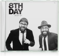 All You Got 8th Day CD